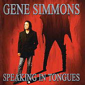 Speaking In Tongues by Gene Simmons