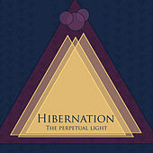 The Perpetual Light EP by Hibernation