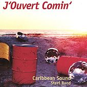 J'Ouvert Comin' by Caribbean Sound