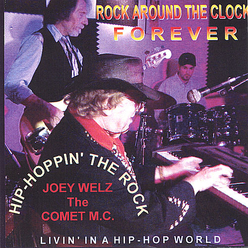 Hip Hoppin' the Rock[Rock Around The Clock Forever] by Joey Welz