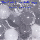 The ClubHouse Anthology by Club House