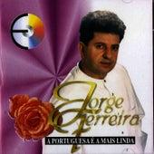 A Portuguesa e a Mais Linda by Jorge Ferreira