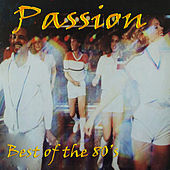 Passion - Best of the 80's by Various Artists