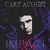 Impact by Cary August