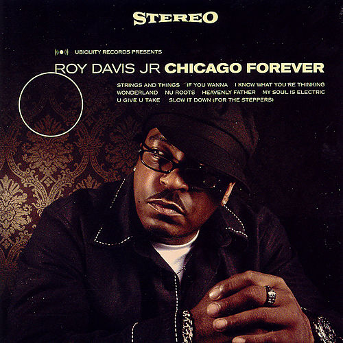 Chicago forever by Roy Davis, Jr.