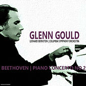 Beethoven: Piano Concerto No. 2 in B-Flat Major, Op. 19 von Glenn Gould