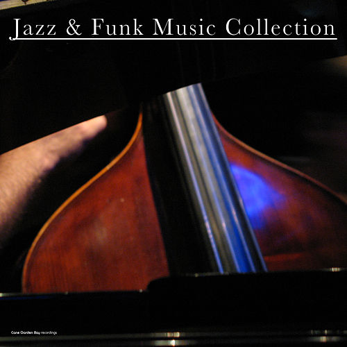 Jazz & Funk Music Collection by Various Artists