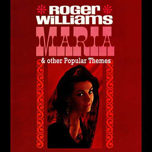 Maria & Other Popular Themes by Roger Williams