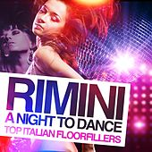 Rimini, a Night to Dance (Top Italian Floorfillers) by Various Artists