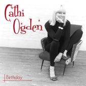 Birthday by Cathi Ogden