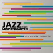 Jazz in den Ministergärten by Various Artists