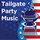 Tailgate Party Music by Various Artists