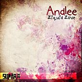 Liquid Love by Andlee