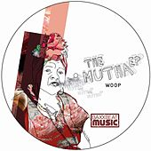 The Mutha EP by Woop
