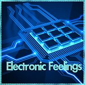Electronic Feelings by Various Artists