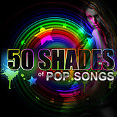 50 Shades of Pop Songs by The Hitters