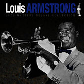 Jazz Masters Deluxe Collection by Louis Armstrong