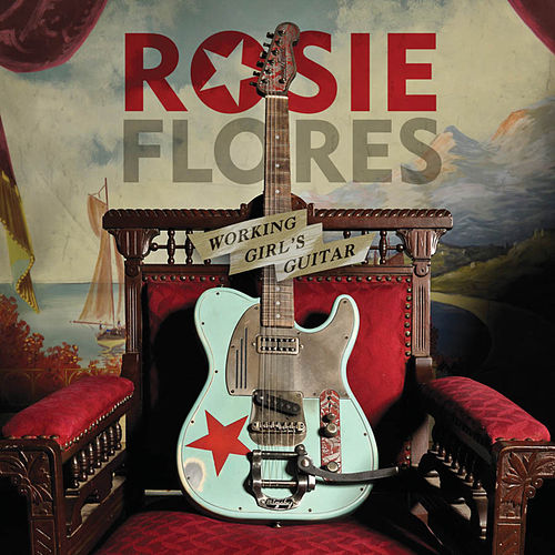 Working Girl's Guitar by Rosie Flores