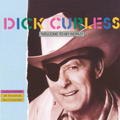 Welcome to my world by Dick curless
