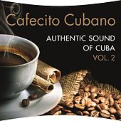 Cafecito Cubano Vol. 2 by Various Artists