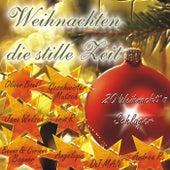 Weihnachten die stille Zeit by Various Artists