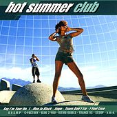 Hot Summer Club by Various Artists