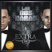 Las Dos Caras by Grupo Extra