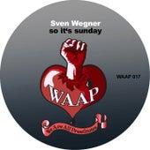 So It's Sunday by Sven Wegner