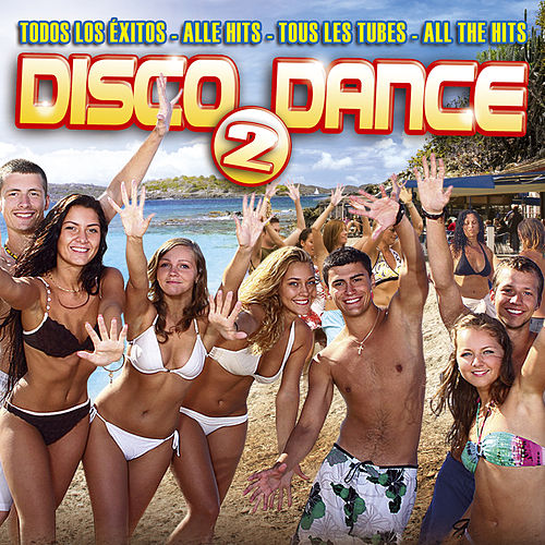 Disco Dance 2 by Various Artists