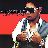 Who I Am by AJ Castillo