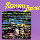 Stereo and All That Jazz by Various Artists