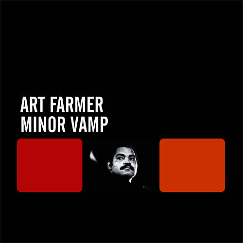 Minor Vamp by Art Farmer