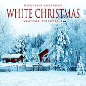 Portico Holiday: White Christmas, Vol. 14 by Various Artists