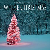 Portico Holiday: White Christmas, Vol. 16 by Various Artists