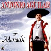 Con Mariachi by Antonio Aguilar