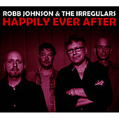 Happily Ever After by Robb Johnson