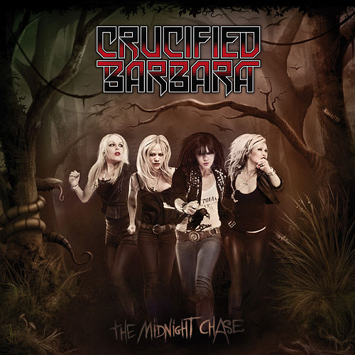 The Midnight Chase by Crucified Barbara