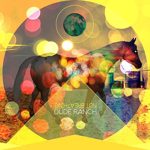 Dude Ranch EP by Not Breathing