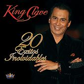 20 éxitos inolvidables de King Clave by King Clave
