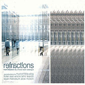 Refractions: From Disasters by Choice Back Catalogue by Various Artists
