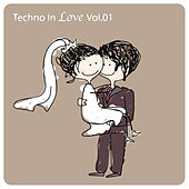 Techno In Love, Vol.01 by Various Artists