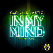 In My Mind by G&G