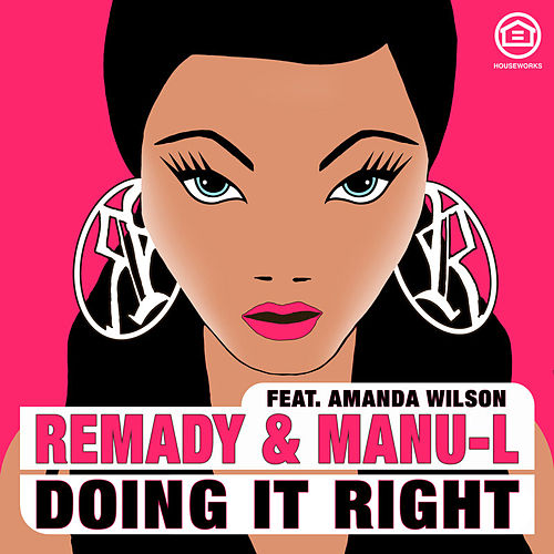 Doing It Right by Remady