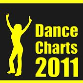 Dance Charts 2011 by Various Artists