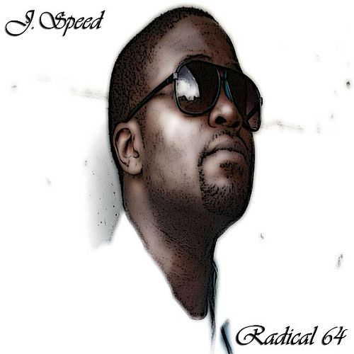 Radical 64 by J Speed