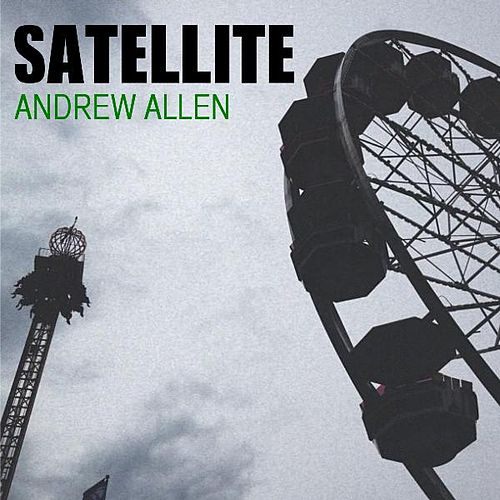 Satellite by Andrew Allen