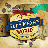 Music from Rudy Maxa's World by Various Artists