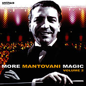 More Mantovani Magic Live at Lighthouse, Poole, Vol. 2 by Mantovani