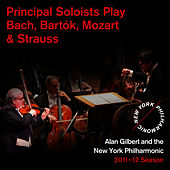 Principal Soloists Play Bach, Bartók, Mozart & Strauss by New York Philharmonic