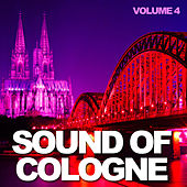 Sound of Cologne: Vol. 4 by Various Artists